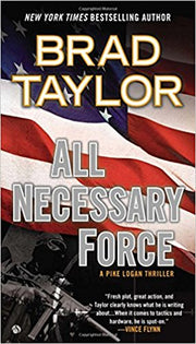 ALL NECESSARY FORCE (A Pike Logan Thriller Book 2) [paperback] - Veteran Leaders - Books by Veterans
