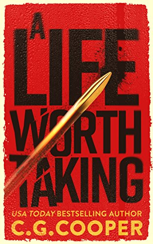 A LIFE WORTH TAKING (Tom Greer Thrillers Book 1)  [ebook] - Veteran Leaders - Books by Veterans