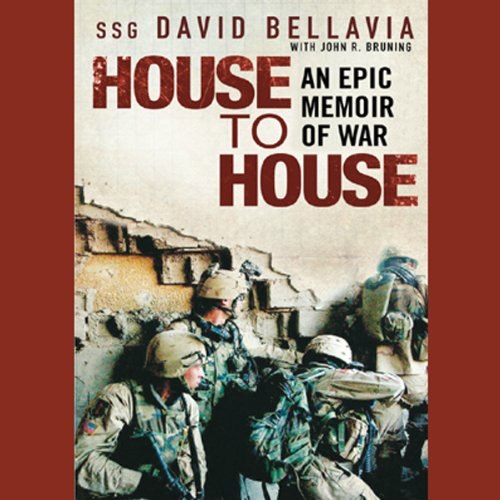 HOUSE TO HOUSE: AN EPIC MEMOIR OF WAR  [audiobook] - Veteran Leaders - Books by Veterans