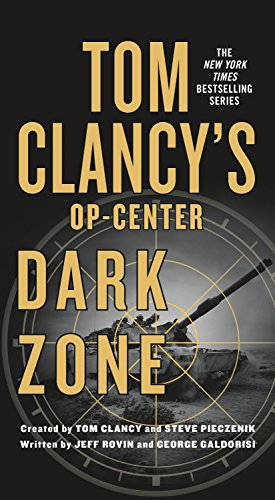 Tom Clancy's Op-Center: Dark Zone - Veteran Leaders - Books by Veterans