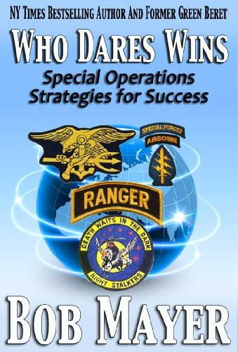 WHO DARES WIN: Special Operations Strategies for Success  [ebook]