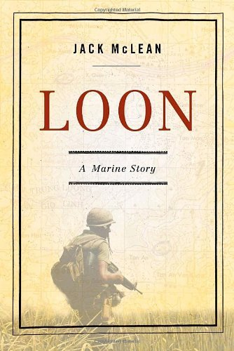 LOON: A Marine Story  [ebook] - Veteran Leaders - Books by Veterans