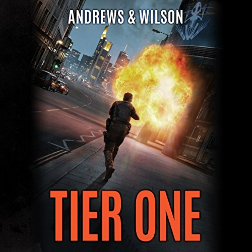 TIER ONE (Tier One Thrillers Book 1)  [audiobook] - Veteran Leaders - Books by Veterans