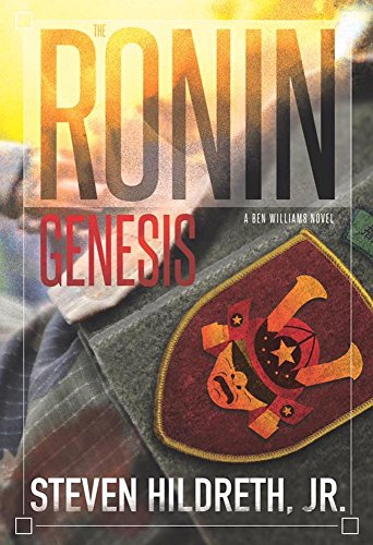 THE RONIN GENESIS (A Ben Williams Novel Book 3)  [ebook] - Veteran Leaders - Books by Veterans