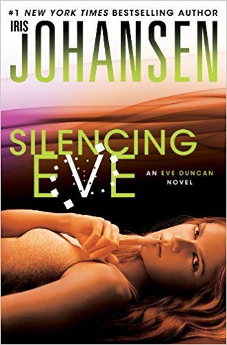 SILENCING EVE (Eve Duncan Series)  SIGNED BY AUTHOR - Veteran Leaders - Books by Veterans