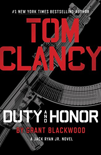 DUTY AND HONOR (A Jack Ryan Jr. Novel Book 2) [paperback] - Veteran Leaders - Books by Veterans