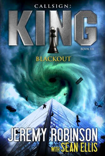CALLSIGN: KING - BLACKOUT (A Jack Sigler Thriller Book 3) [ebook] - Veteran Leaders - Books by Veterans