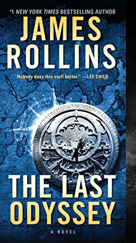 The Last Odyssey: A Thriller (Sigma Force Novels Book 15) eBook