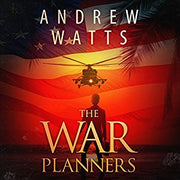 THE WAR PLANNERS SERIES BOOK 1  [paperback] - Veteran Leaders - Books by Veterans