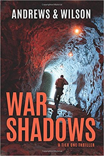 WAR SHADOWS (Tier One Thrillers Book 2) [paperback] - Veteran Leaders - Books by Veterans