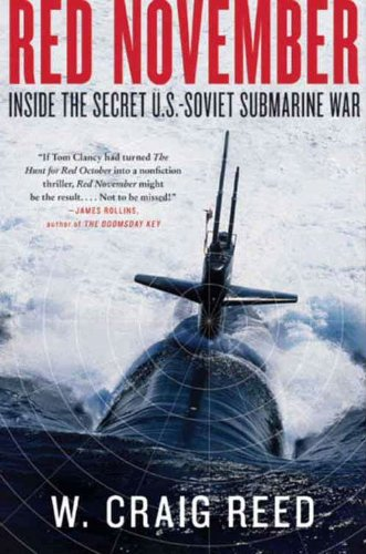 RED NOVEMBER: INSIDE THE SECRET U.S. - SOVIET SUBMARINE WAR [ebook] - Veteran Leaders - Books by Veterans