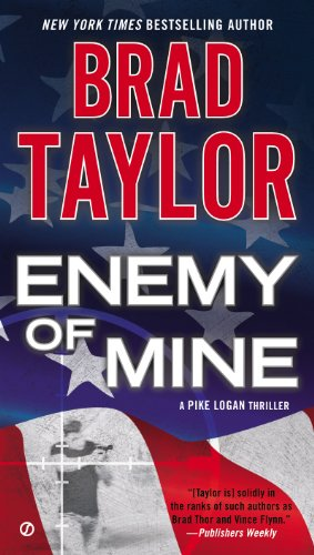 ENEMY OF MINE (A Pike Logan Thriller Book 3)  [ebook] - Veteran Leaders - Books by Veterans