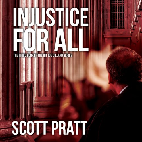 INJUSTICE FOR ALL (Joe Dillard Series, Book 3)  [audiobook] - Veteran Leaders - Books by Veterans