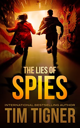 THE LIES OF SPIES  (Kyle Achilles, Book 2)  [ebook] - Veteran Leaders - Books by Veterans