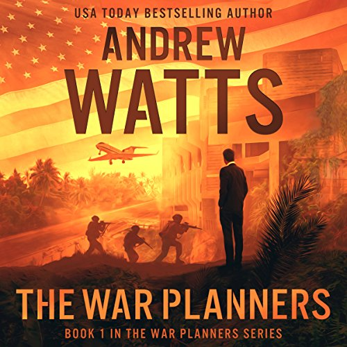 THE WAR PLANNERS (The War Planners Series Book 1)  [audiobook] - Veteran Leaders - Books by Veterans