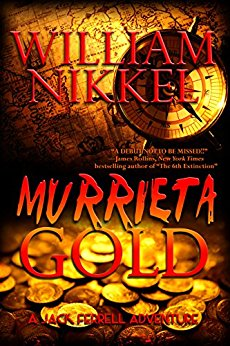 MURRIETA GOLD: (A Jack Ferrell Adventure Book 4) - Veteran Leaders - Books by Veterans