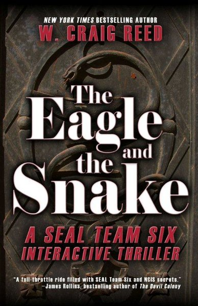 THE EAGLE AND THE SNAKE [paperback] - Veteran Leaders - Books by Veterans