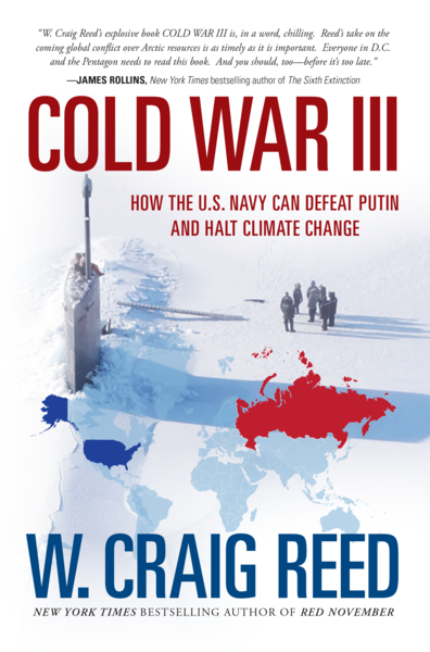 COLD WAR III: HOW THE U.S. NAVY CAN DEFEAT PUTIN AND HALT CLIMATE CHANGE - Veteran Leaders - Books by Veterans