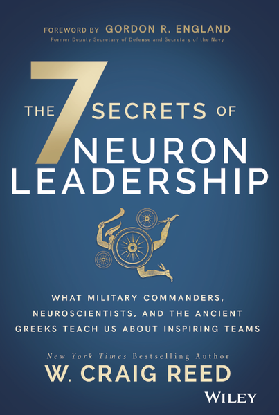 THE 7 SECRETS OF NEURON LEADERSHIP [hardcover] - Veteran Leaders - Books by Veterans