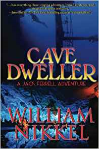 CAVE DWELLERS: (A Jack Ferrell Adventure Book 3) -  SIGNED BY AUTHOR - Veteran Leaders - Books by Veterans