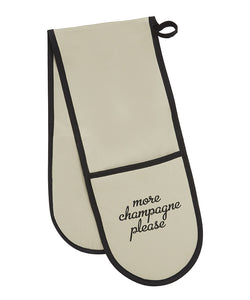 more champagne please oven gloves