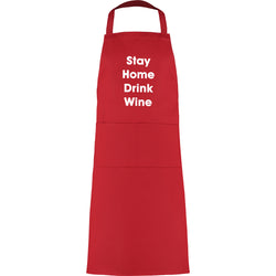 Stay Home Drink Wine apron