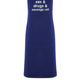 sex & drugs & sausage roll apron