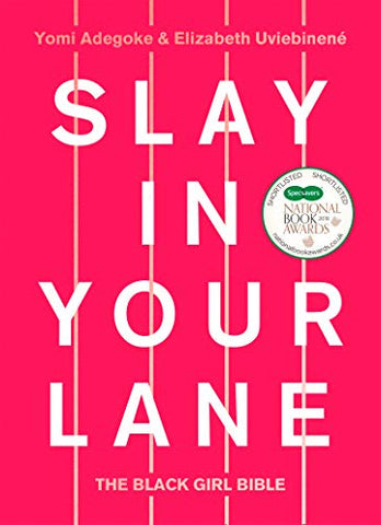 Yomi Adegoke's Slay In Your Lane Book