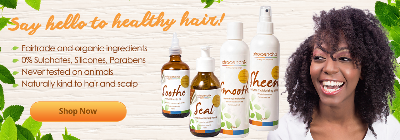 Say hello to healthy natural hair with our natural hair care products