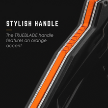 Load image into Gallery viewer, ad for Trueblade handle with orange accent for easy spotting