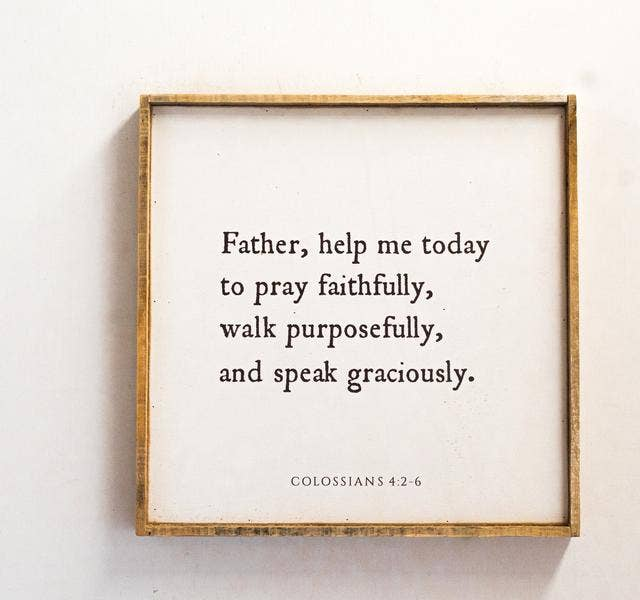 Quote |  Father Help Me Today to Pray Faithfully
