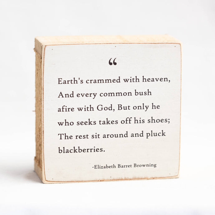 Quote | Earth's crammed with heaven