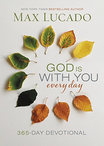 God is With you everyday by Max Lucado