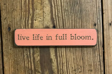 LIVE LIFE IN BLOOM