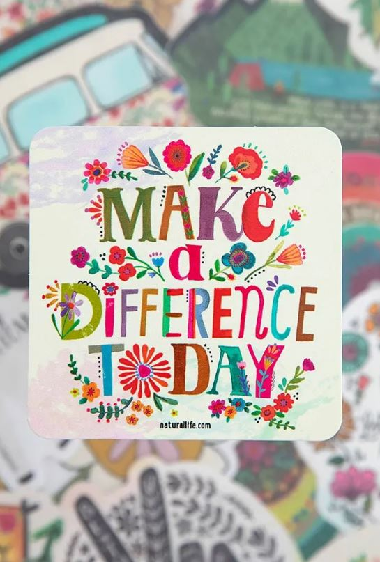 Make a Difference Today Vinyl Sticker