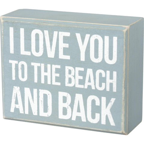 Beach And Back - Box Sign