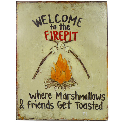 Welcome To The Firepit Tin Plaque