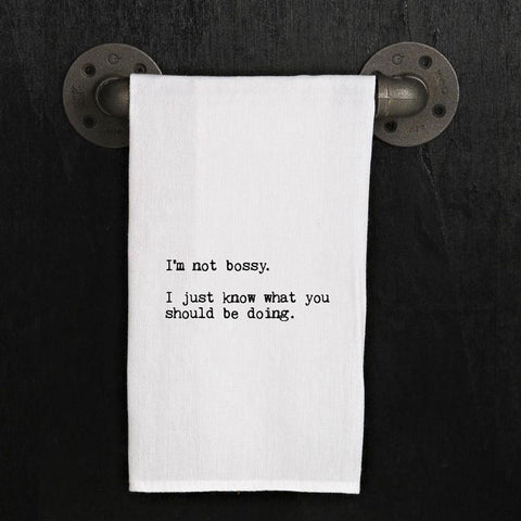 """I'm not bossy"" Dish Towel"