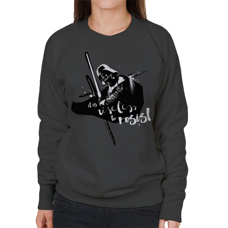 Star Wars Darth Vader It Is Useless To Resist Women's Sweatshirt - POD66