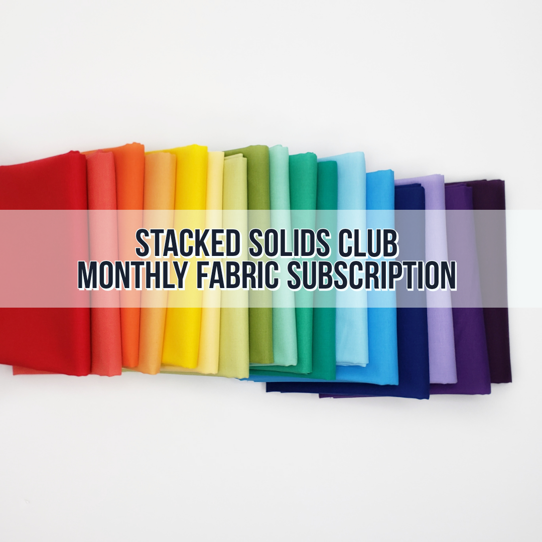 Stacked Solids Club - Monthly Fabric Club
