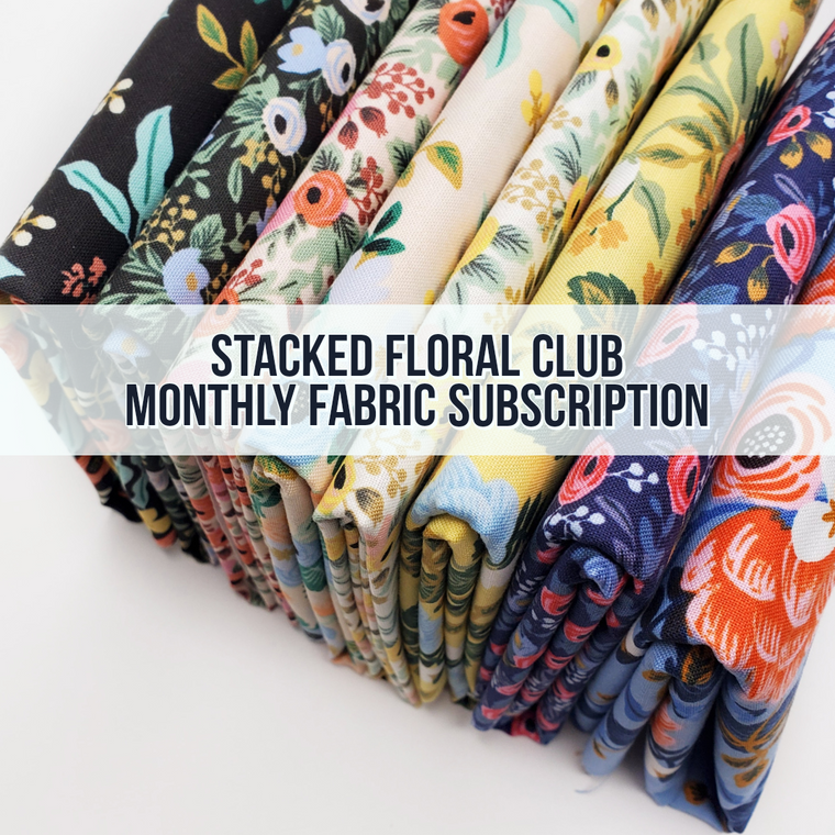 Stacked Florals Club - Monthly Fabric Club