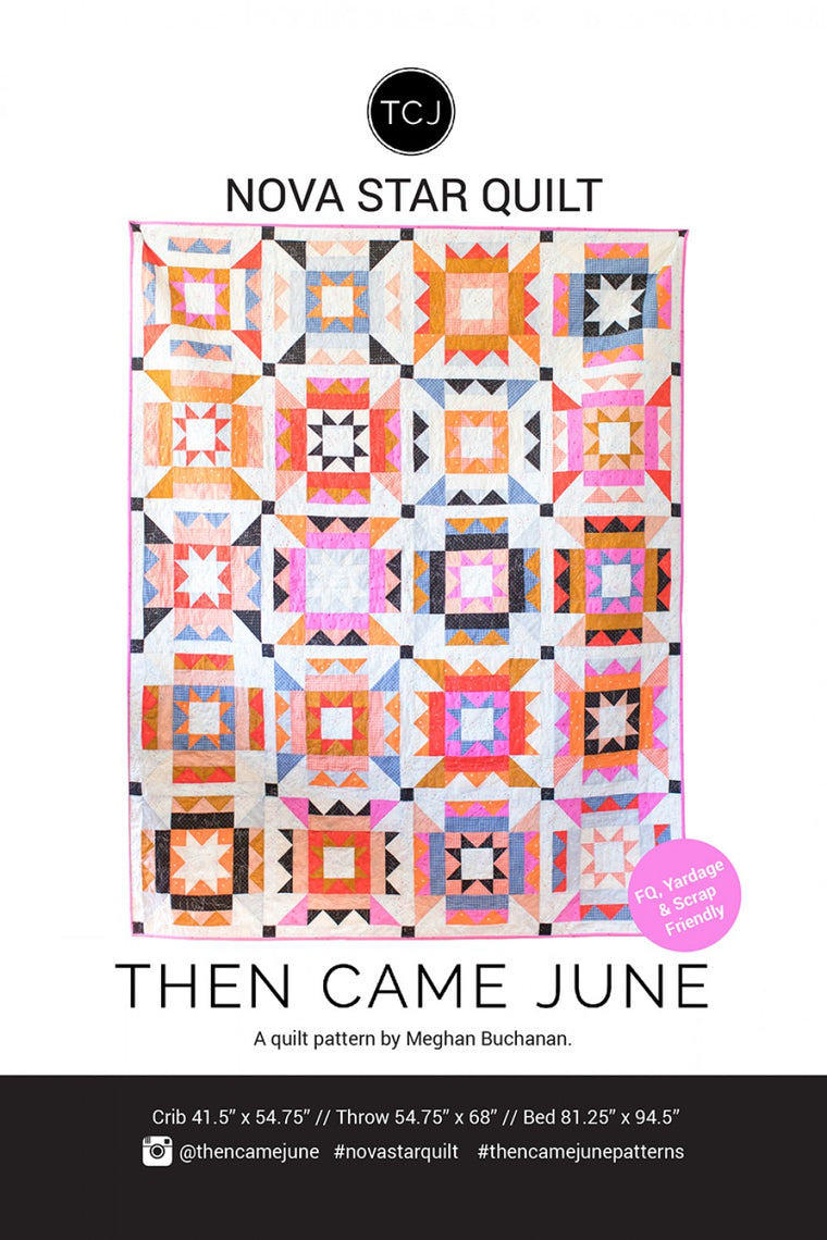 Then Came June - Nova Star Quilt Pattern