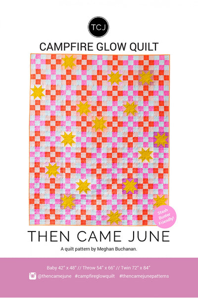 Then Came June - Campfire Glow Quilt Pattern