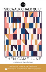 Then Came June - Sidewalks Chalk Quilt Pattern