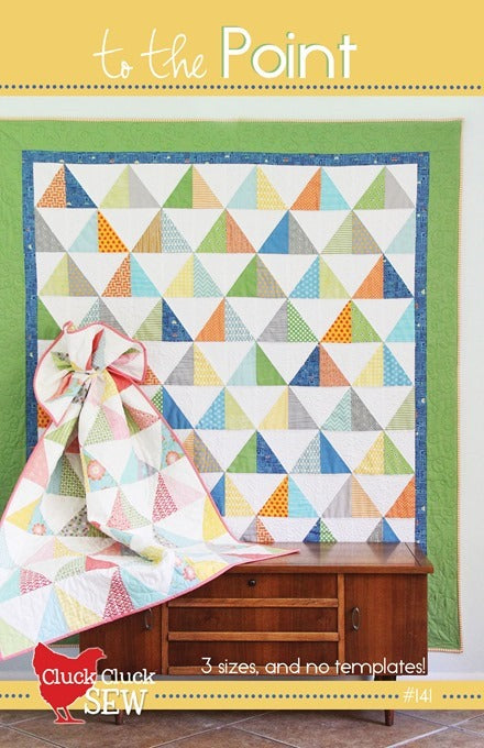 Cluck Cluck Sew - To the Point Quilt Pattern