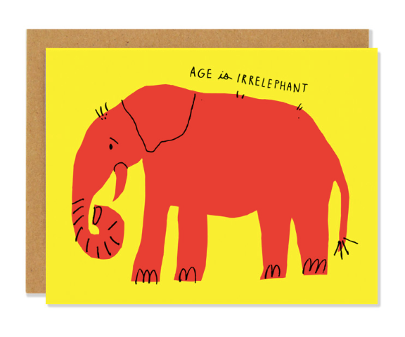 Age Is Irrelephant Birthday Card