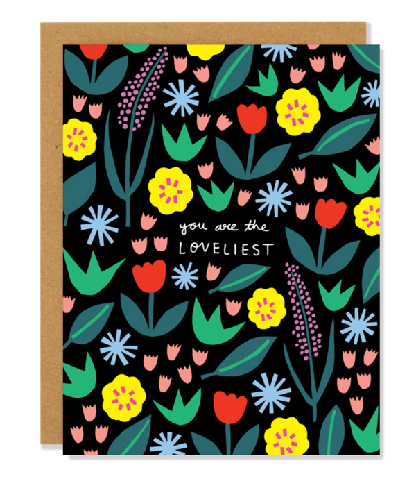 You Are The Loveliest Card