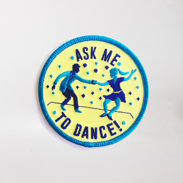 Ask Me To Dance Patch