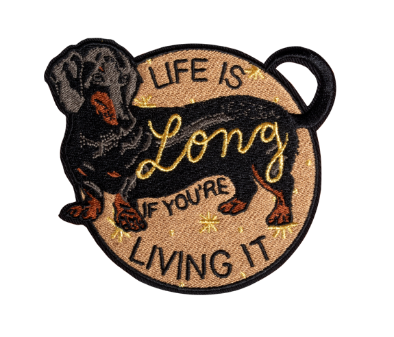 Life is Long Embroidered Patch