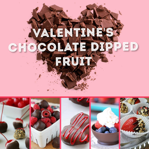 Valentine's Chocolate & Fruit Treats
